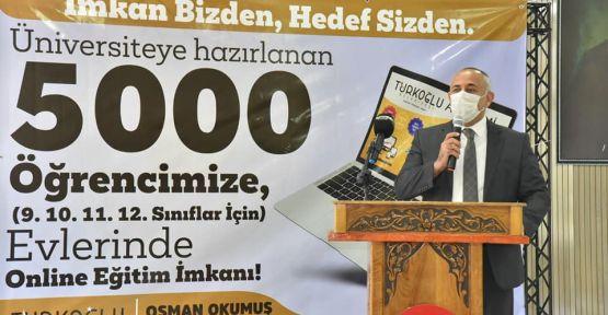 TÜRKOĞLU BELEDİYESİ'NDEN 5000 ÖĞRENCİYE ONLİNE EĞİTİM KARTI